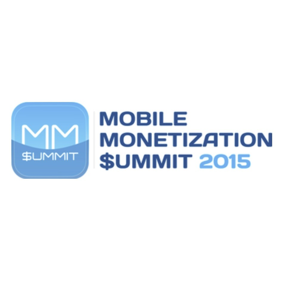 Mobile Monetization Summit